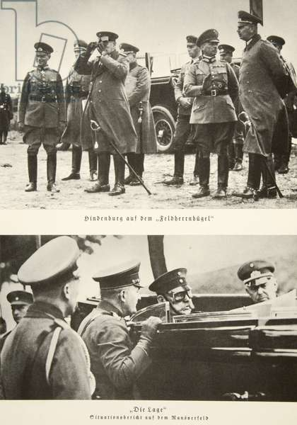 Hindenburg on the Feldherrnhuegel (top), and hearing a report in the field (bottom) (b/w photo)