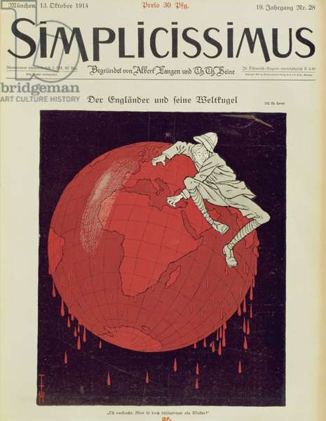 The Englishman and his World Ball, front cover of a German magazine, 'Simplicissimus', 1914 (litho)