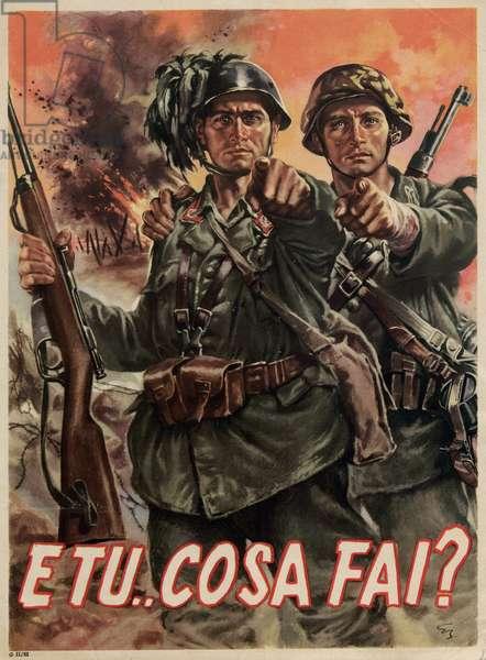 """Italian Propganda Poster """"E Tu Cosa Fai?"""", pub.1939-45 (colour litho)"""