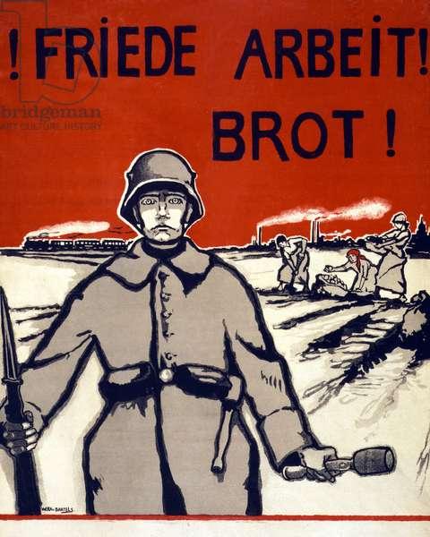 Friede, Arbeit, Brot! Pub. Germany c.1918 (colour litho)