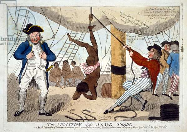 The Abolition of the Slave Trade, or the Inhumanity of Dealers in Human Flesh exemplified in Captn. Kimber's Treatment of a young Negro Girl of 15 for her Virgin Modesty, pub. 1792 (hand coloured etching)