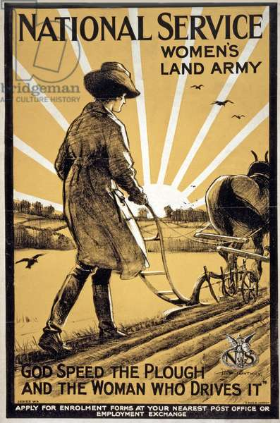 """National Service Women's Land Army, """"God speed the plough and the woman who drives it"""", pub. London, c.1917 (colour litho)"""