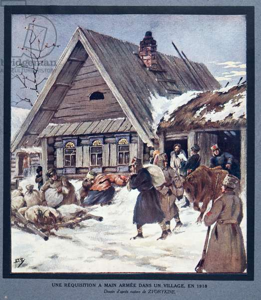 Armed Forces Requisition Supplies in a Village, 1918,  from Histoire des Soviets, pub. 1922 (colour litho)