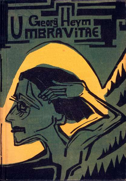 Cover of 'Umbra Vitae' by Georg Heym, published 1924 (woodcut)