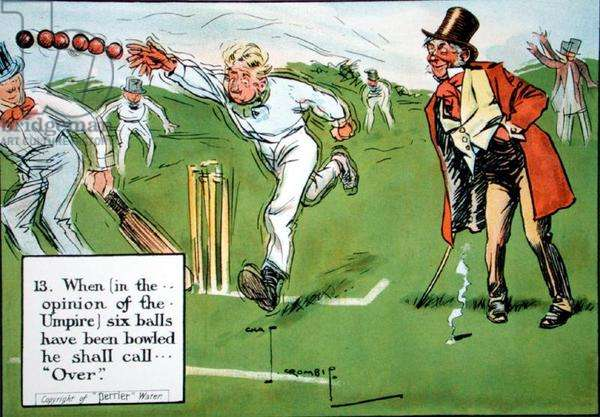 (13) When (in the opinion of the Umpire) six balls have been bowled he shall call...'Over', from 'Laws of Cricket', published 1910