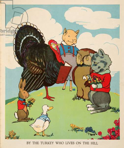 """By the Turkey who lives on the Hill"", from Peter Rabbit Little Red Hen and Owl and Pussy Cat pub. Charles E Graham & Co. c. 1900 (chromolithograph)"
