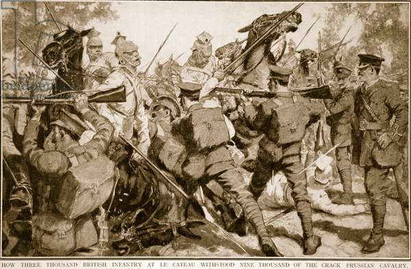 How three thousand British infantry at Le Cateau withstood nine thousand of the crack Prussian cavalry (litho)