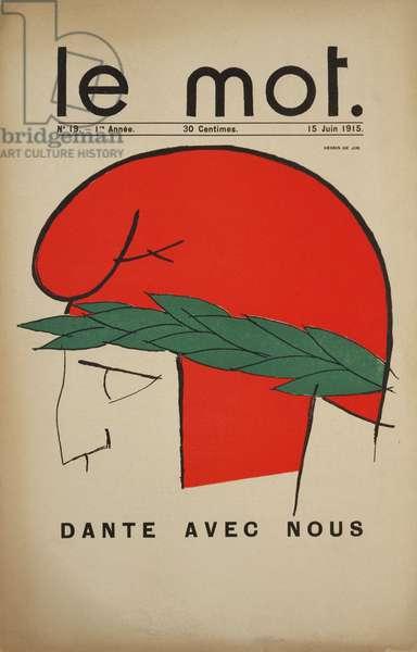 Dante Avec Nous, front cover of Le Mot, 15 June, 1915 (colour litho)