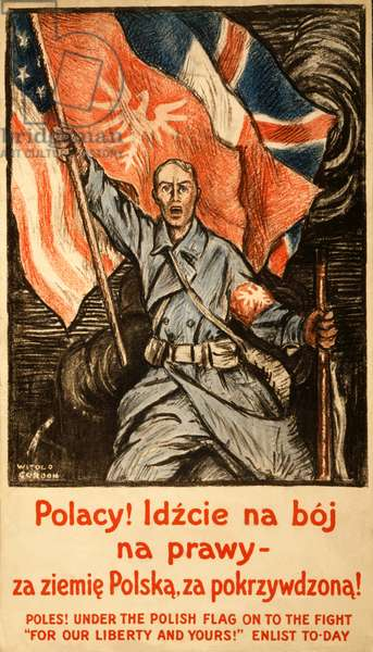 "WWI Recruitment Poster ""Poles! Under the Polish Flag, on to the Fight - ""For our Liberty and yours!"" Enlist to-day"", pub. c.1914-18 (colour litho)"