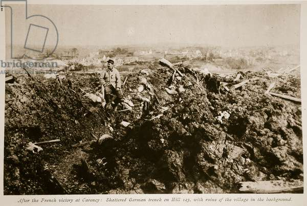 After the French victory at Carency: Shattered German trench on Hill 125, 1914-19 (b/w photo)