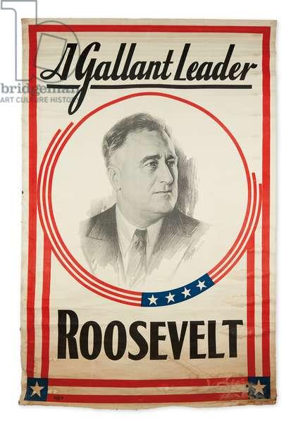 A Gallant Leader: Roosevelt, c.1931 (litho on linen)