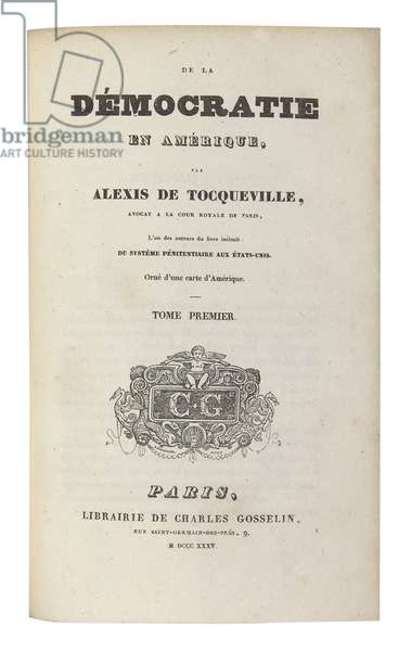 Titlepage of 'De la Democratie en Amerique' by Alexis de Tocqueville (1805-59) published in Paris, 1835 (print)