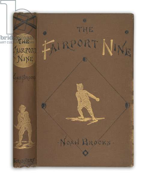 'The Fairport Nine' by Noah Brooks, first edition, New York, 1880