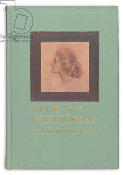 'Anne of Green Gables' by L.M. Montgomery, first edition, Boston, 1908