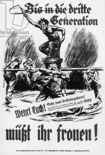 Propaganda poster against the Young Plan, 1929 (b/w photo)