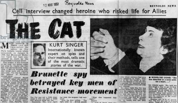 """Mathilde Carre (1910-1970) nicknamed La Chatte (the cat) was a French Resistance agent during World War II who turned a double agent, she was condemned to death in january 1949, but was released in 1954, here from paper """"Reynold News"""" august 12, 1951"""