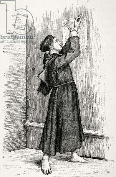 Martin Luther (1483-1546) hanging his 95 theses in Wittenberg, 1517. Engraving. Wittenberg  Germany