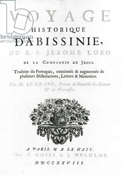 Frontispiece to the French translation of 'Voyage to Abyssinia' by Jeronimo Lobo (c.1596-1678) published 1728 (engraving) (b/w photo)