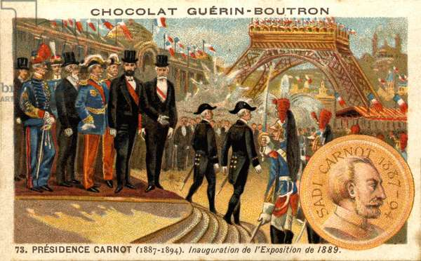 Advertising chromolithography of chocolates Guerin Boutron, Presidency of Carnot from 1887 to 1894. Inauguration of the Exposition of 1889 (chromolithography)