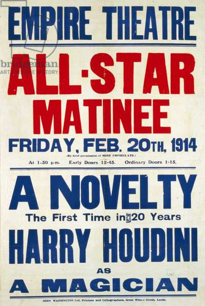 Colour lithograph poster format advertising Harry Houdini, magician, illusionist and stunt performer.