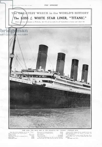 Photograph of the Titanic under the headline 'The Greatest Wreck in the World's History - The Loss of the White Star Liner, Titanic'. Titanic was built by Harland & Wolff in Belfast Ireland during 1910 - 1911, and sank on 15ht April, 1912, after striking an iceberg off the coast of New Foundland during her maiden voyage from Southampton, England to New York, USA, with the loss of 1,522 passengers and crew. (Photo by Titanic Images/Universal Images Group) Photographie ©UIG/Leemage