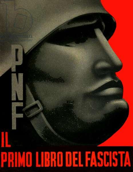 Propaganda poster of Benito Mussolini, Italian fascist dictator