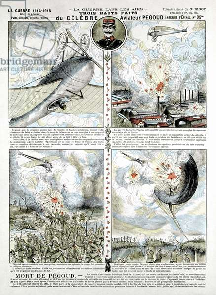 Exploits of French air ace Adolphe Pegoud, killed in action 1915. Looping-the-loop: dropping bombs: shooting- up observation balloon. From a contemporary broadsheet.
