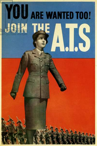 Political Poster. United Kingdom. 1941. WWII. You Are Wanted Too! Join the A.T.S. (ATS, Auxiliary Territorial Service)