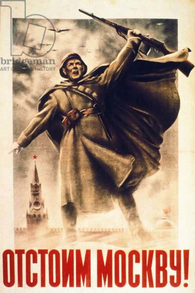 Soviet World War 2 Poster: 'We Will Defend Moscow!'.