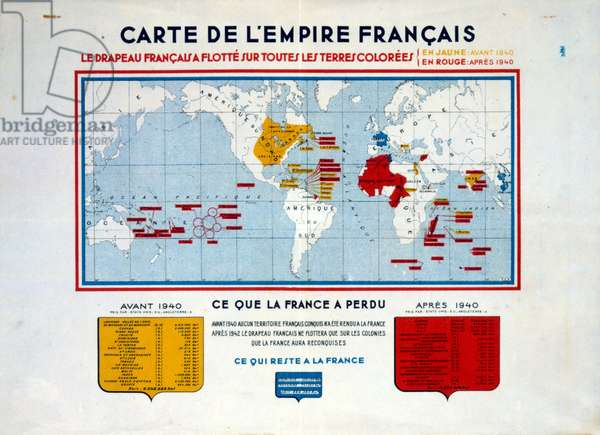 Propaganda poster issued by the Vichy French government comparing the old empire of France with the empire of 1940