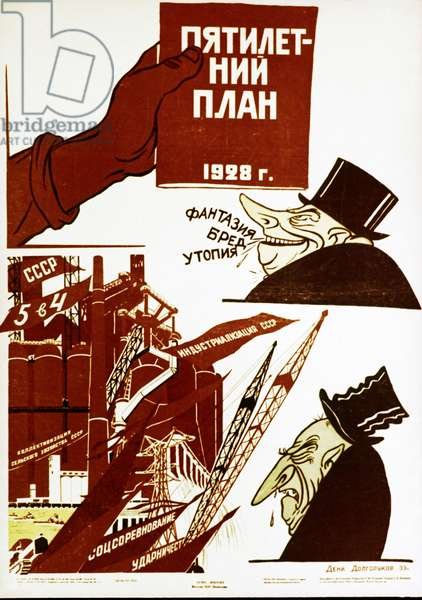 A Capitalist Calls the Five Year Plan of 1928 'Fantasy, Delirious Ravings, Utopia!' a Soviet Political Poster by Deni Dolgorukov.
