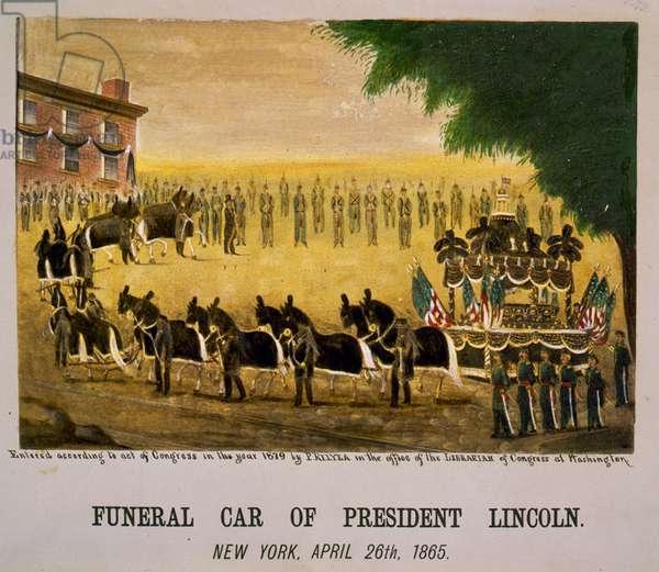 Funeral car of President Lincoln New York, 1865