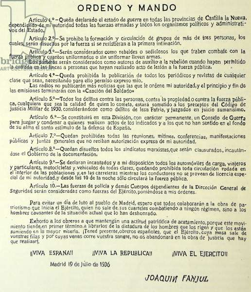 Spanish Civil War: orders issued 19th July 1936, by Joaquin Fanjul Goñi (1880 - Madrid, 17 August 1936) Spanish soldier who conspired and rebelled against the Second Spanish Republic for
