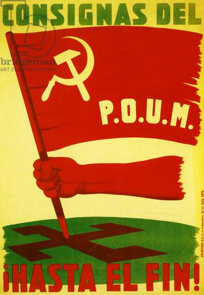 Political Poster. Spain. 1937. Spanish Civil War. Orders of the P.O.U.M. to the end!