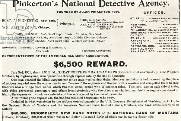 Pinkerton's National Detective Agency, American private detective and security guard agency founded by Alfred Pinkerton in 1850. ,500 reward notice published by Pinkerton's in 1901 in respect of a train robbery on the Great Northern Railway Express.