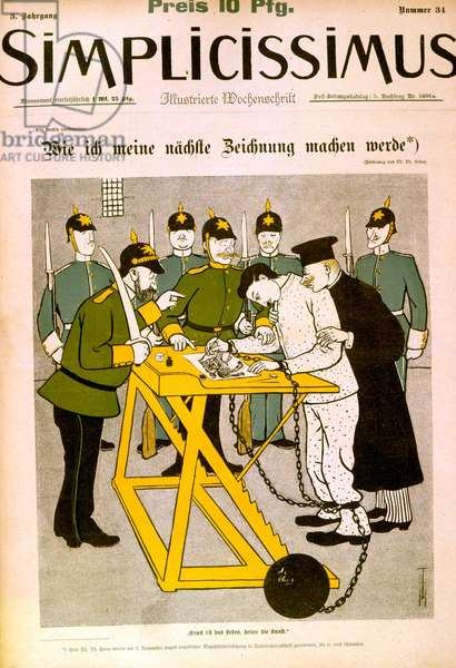 Censorship of the German Press, 1906. The more serious the life, the clearer the art. A shackled cartoonist and his captors. Cartoon from the German satirical magazine Simplicissimus, 1906.