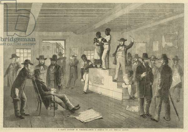 Slave Auction in Virginia, 1861 (wood engraving)