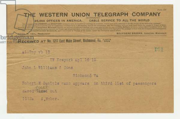 Telegram concerning Robert Williams Daniel and his rescue from the sinking of the 'Titanic', 16th April 1912 (print)