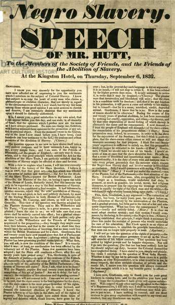 Handbill - 'Negro Slavery. Speech of Mr Hutt, to the Members of the Society of Friends, and Friends of the Abolition of Slavery' at Kingston Hotel on the Thursday 6th September, 1832 (print)