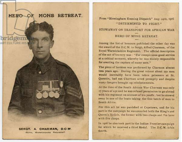 """Portrait of Sergeant A. Charman, D.C.M. Royal Warwickshire Regiment known as The Hero of Mons Retreat. The D.C.M. was awarded - """" For conspicuous good service at a critical moment, whereby he was mainly responsible for averting the capture of many men"""". For full story see """"Birmingham Evening Dispatch"""" August 24th 1916."""