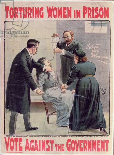 """""""Torturing Women in Prison - Vote Against the Government"""" poster published by the National Women's Social and Political Union, printed by David Allen & Sons Ltd, 1913 (colour litho)"""