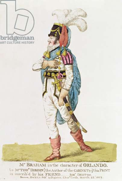 M.John Braham (1777-1856) the character of Orlando, 1802 (coloured engraving)