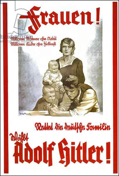 German propaganda poster encouraging women to vote for Hitler in order to save German families - poster by Felix Abrecht, 1932
