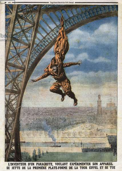 "The French tailor of Austrian origin Franz (or Francois) Reichelt (1879-1912) inventor of a parachute who wants to experiment his aircraft throws himself off the first platform of the Eiffel Tower and kills himself. Engraving in """" Le Petité Journal"""", on 18/02/1912. Private collection."