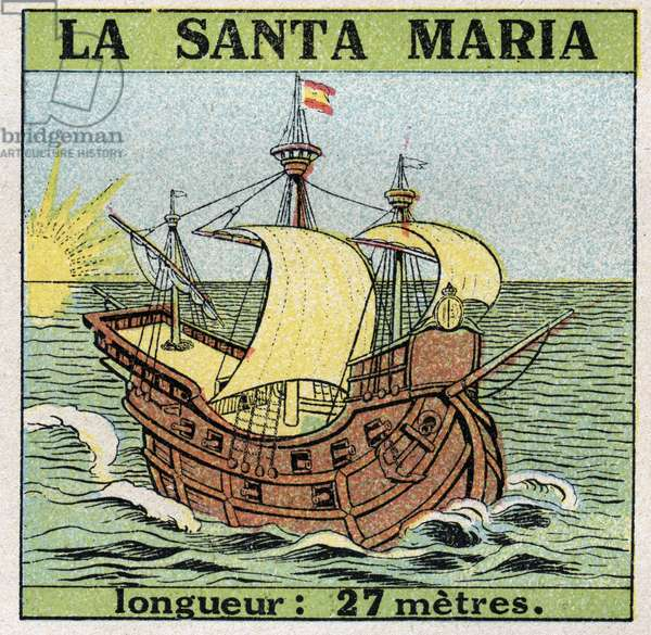 Ships and ships: Santa Maria, caravel of Christopher Columbus (1451-1506) when he discovered America in 1492. Anonymous illustration from 1925. Private collection.