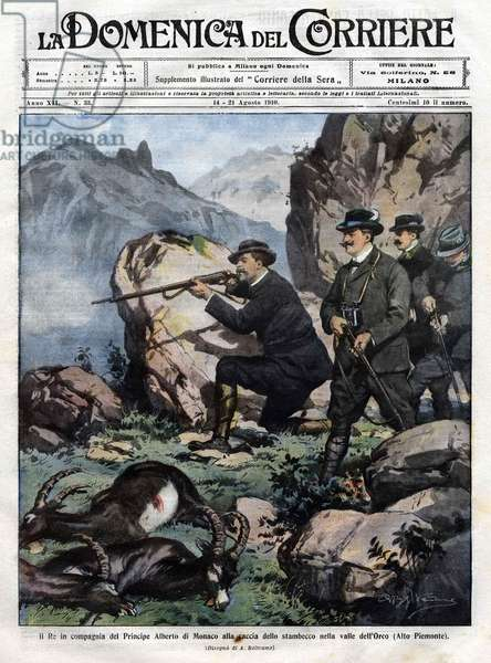 King of Italy Victor Emmanuel III (Victor-Emmanuel) (Vittorio Emanuele) with Prince Albert I of Monaco hunt the ibex. cover of the domenica del corriere of 14 August 1910