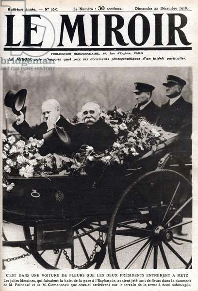 """After the war: """""""" the President of the Republic Raymond Poincare (1860-1934) and Georges Clemenceau (1841-1929) visiting Metz. Cover of """""""" The mirror"""""""" 22/12/1918"""