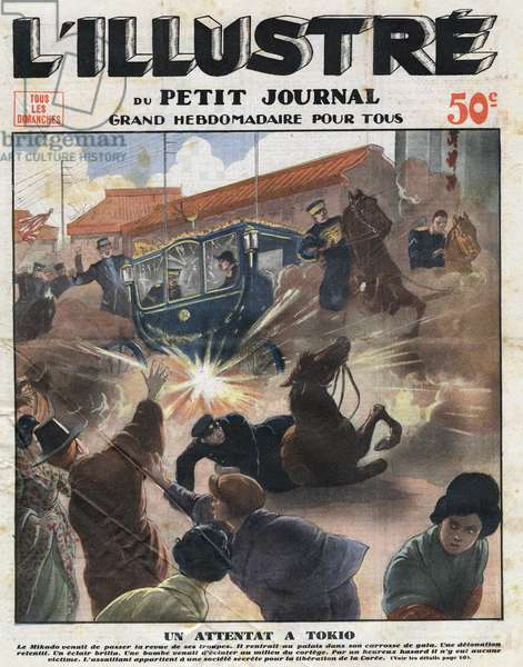 The Japanese Emperor Hirohito, victim of a bombing attack of a secret society for liberation of Korea, in Tokyo , illustration from 'L'Illustre du Petit Journal', 1932 (colour litho)