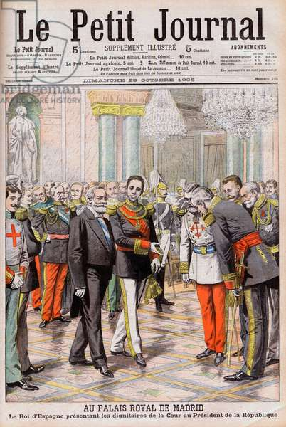 King Alfonso XIII of Spain presenting his court to President Emile Loubet of France at the Royal Palace in Madrid. At the Royal Palace of Madrid. The King of Spain Alfonso XIII presenting the dignitaries of the Court to the President of the Republic Loubet Illustration for Le Pepetit Journal, 29 October 1905.