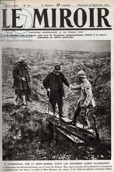 "First World War (1914-1918): """" Georges Clemenceau (1841-1929) visiting the battlefield of Verdun"""" Cover of """" The mirror"""" 30/09/1917"